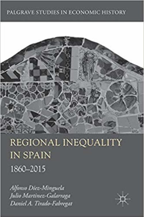 Regional Inequality in Spain «1860-2015»