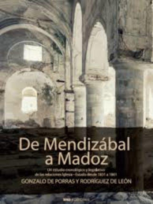 De Mendizábal a Madoz  un estudio cronológico y legislativo de las relaciones Iglesia-Estado desde 1831 a 1861