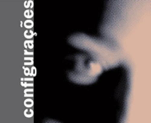 Revista Configurações n. 26/ 2020 «Dossier temático: Economía y Sociedad: políticas, prácticas, agentes e instituciones. Extensión del plazo hasta el 13 de enero