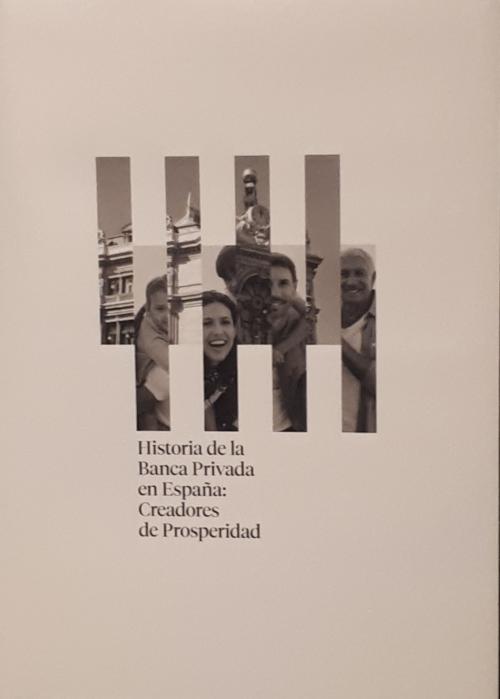 Historia de la banca privada en España: creadores de prosperidad