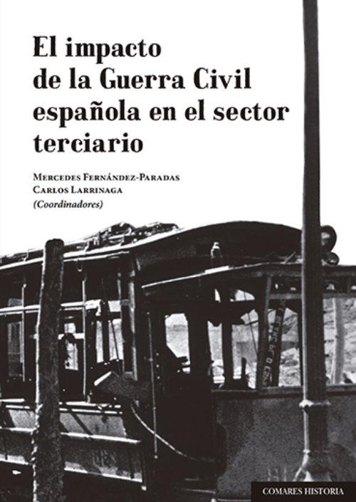 El impacto de la Guerra Civil española en el sector terciario