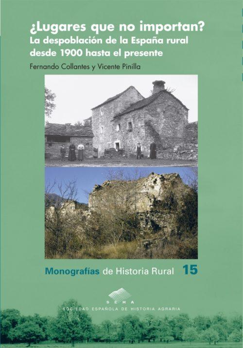 Nuevo libro de Fernando Collantes y Vicente Pinilla sobre despoblación rural