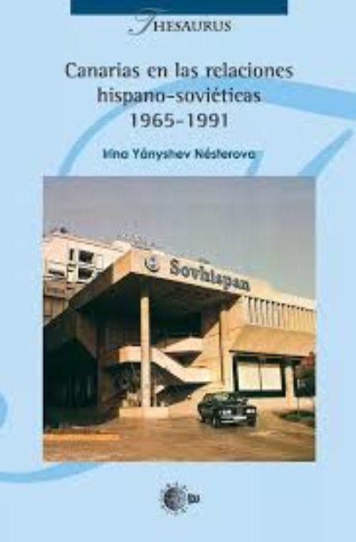 Canarias en las relaciones hispano-soviéticas, 1965-1991