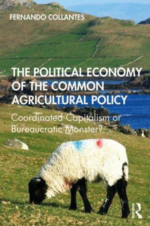 Nuevo libro de Fernando Collantes sobre la Política Agraria Común
