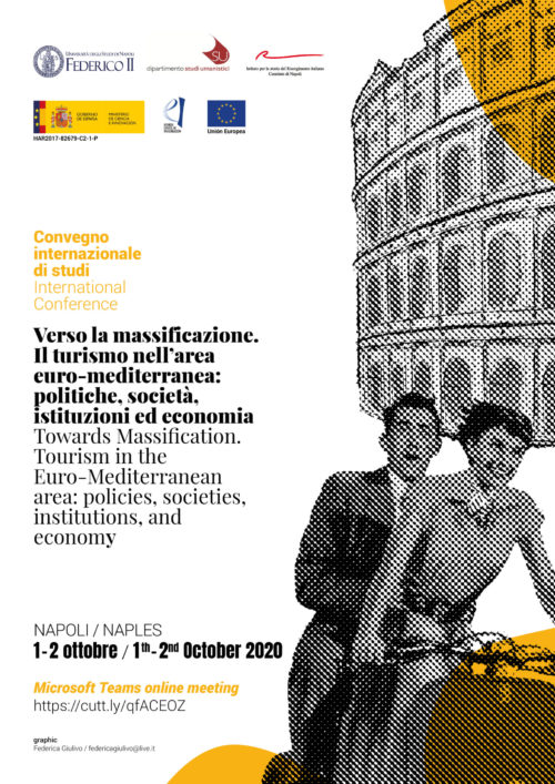 Congreso Internacional. Towards Massification. Tourism in the Euro-Mediterranean area: policies, societies, institutions, and economy