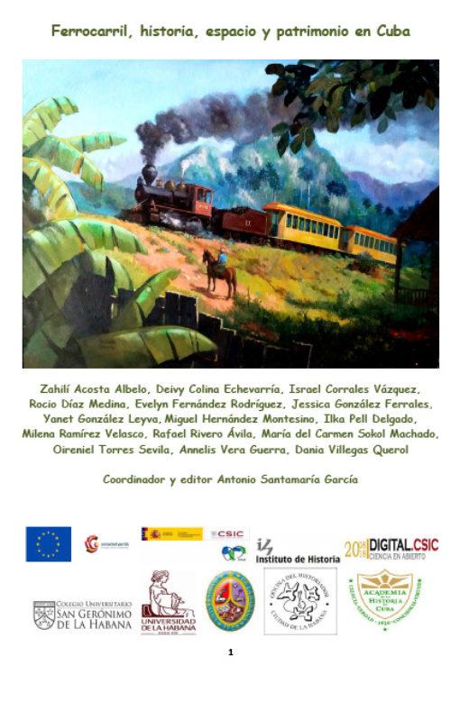 Ferrocarril, historia, espacio y patrimonio en Cuba