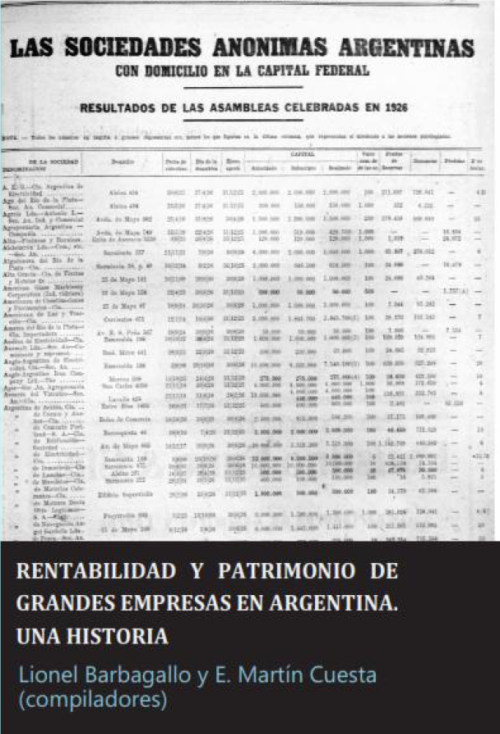 Rentabilidad y Patrimonio de Grandes Empresas en Argentina. Una Historia
