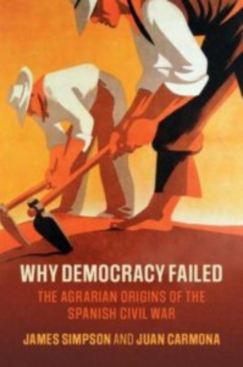 Why democracy failed, The agrarian origins of the Spanish Civil War