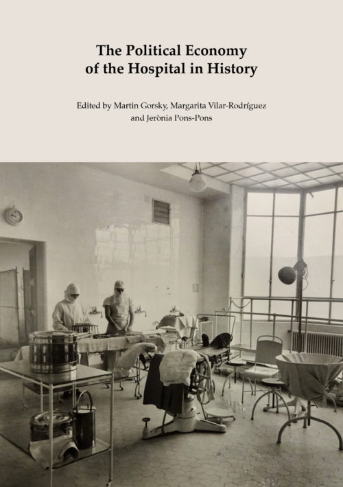 The Political Economy of the Hospital in History