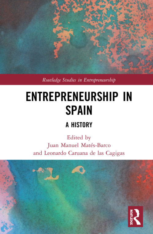 Entrepreneurship in Spain. A History