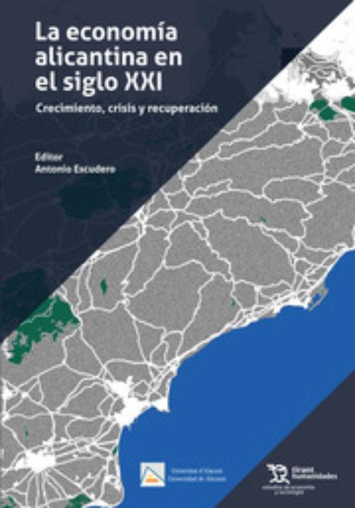 La economía alicantina en el siglo XXI