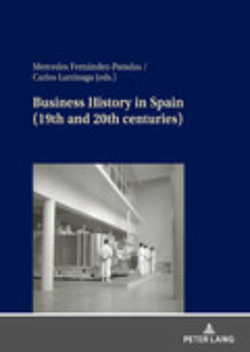 Business History in Spain (19th and 20th centuries)