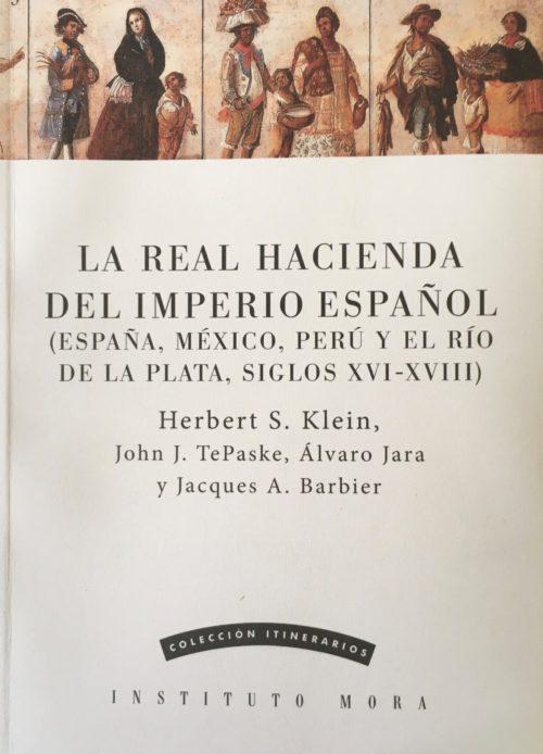 La Real Hacienda del Imperio Español